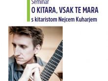 Kitarski seminar z Nejcem Kuharjem, Puštal, 24. 3. 2018