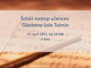 4. prenos šolskega nastopa učencev GŠ Tolmin